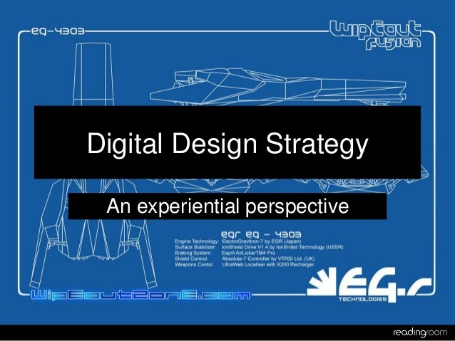 Digital Design Strategy An experiential perspective
