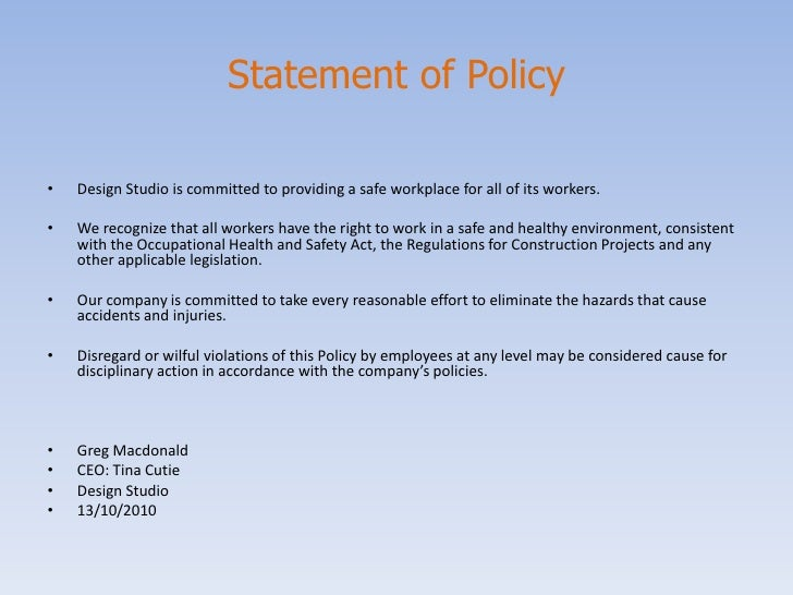 the health and safety policy statement essay What the government's doing about health and safety reform  for example,  2005 or 21/11/2014  enterprise and regulatory reform bill: policy paper.
