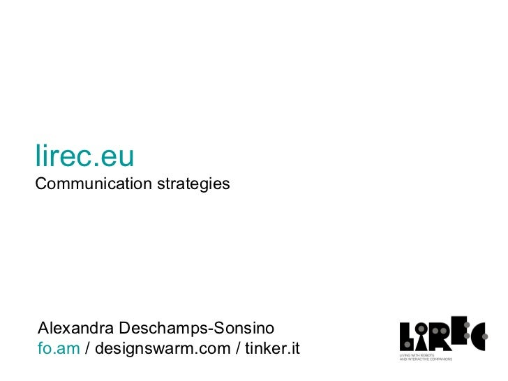 Lirec.eu Communications strategies