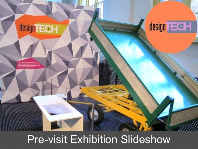 Design tech 2013 exhibition slideshow