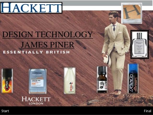 DESIGN TECHNOLOGY    JAMES PINERStart               Final