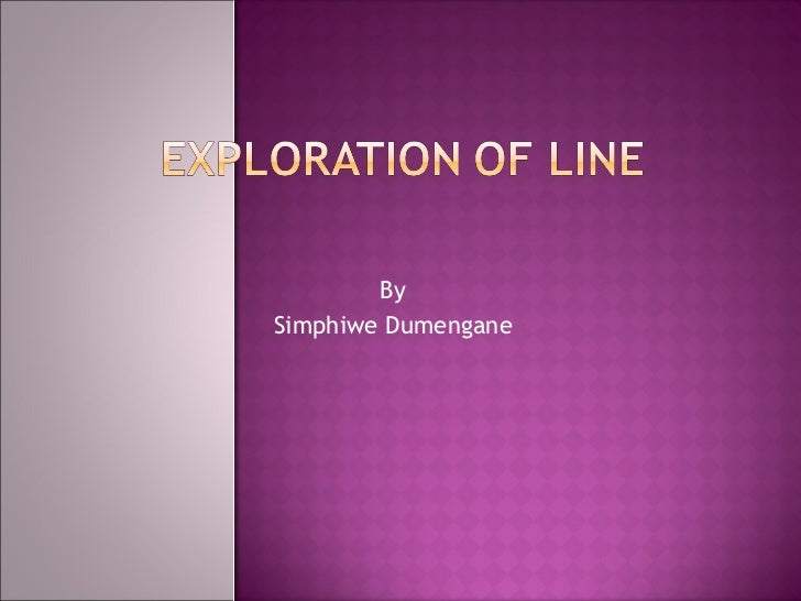 Design theory exploration of line by simphiwe dumengane