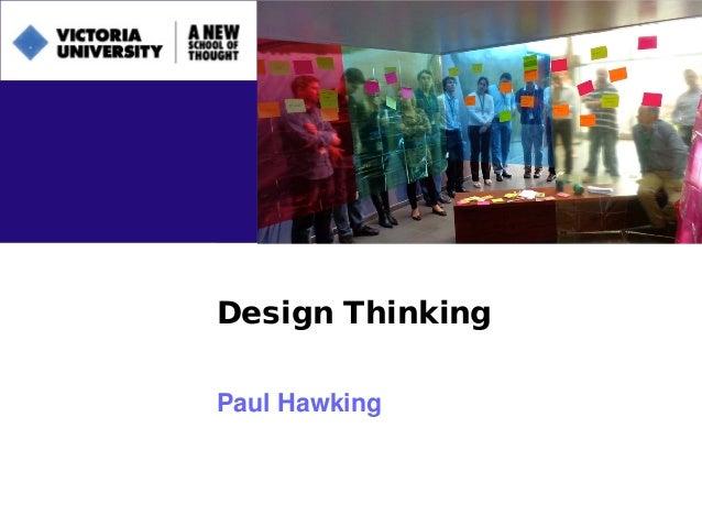 Design ThinkingPaul Hawking
