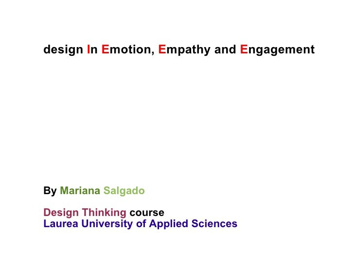 Design in Emotion, Empathy and Engagement