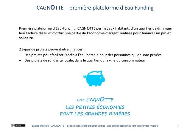 CAGNOTTE - première plateforme d'Eau Funding Première plateforme d'Eau-Funding, CAGNOTTE permet aux habitants d'un quartie...