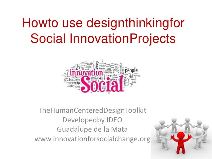 Design thinking for social change. guadalupe de la mata