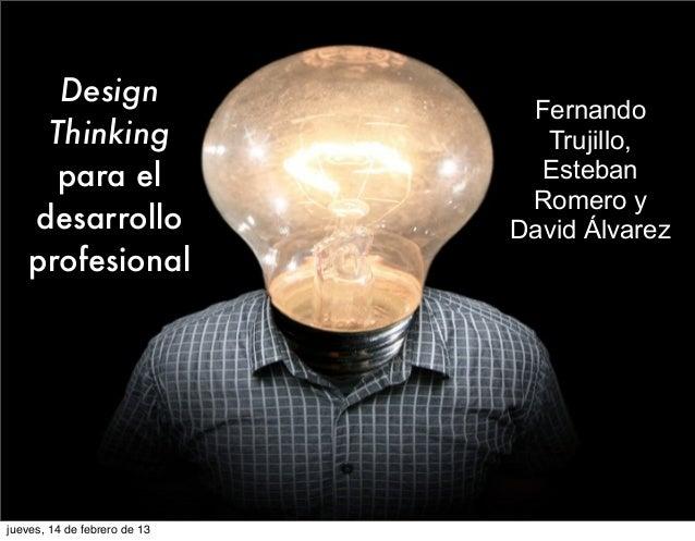 Design thinking para el desarrollo profesional
