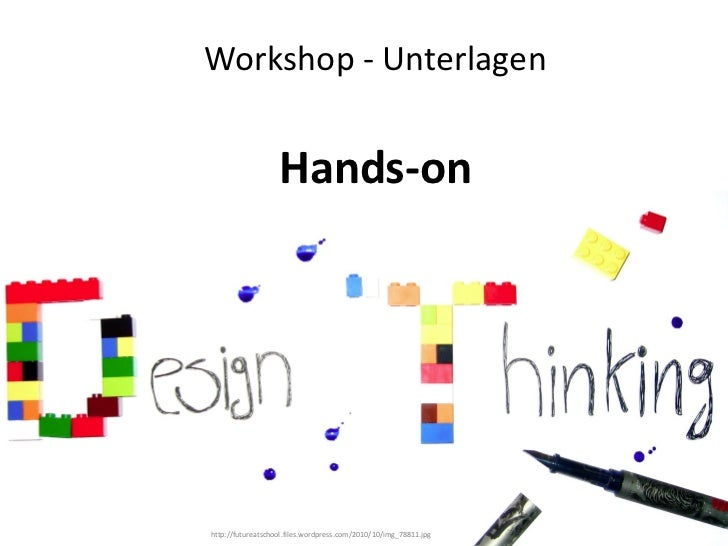 Design Thinking Hands-on - Innovationen erleben!