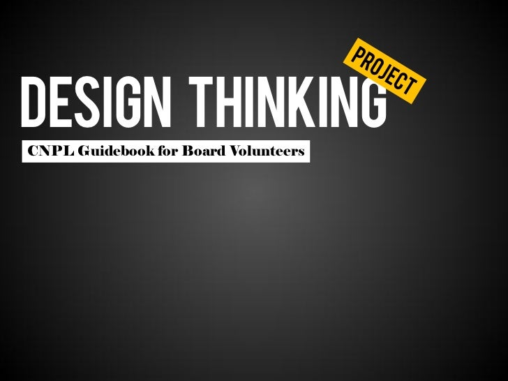 DESIGN THINKINGCNPL Guidebook for Board Volunteers