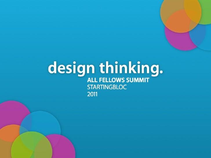 StartingBloc Fellows Summit: An Intro to Design Thinking