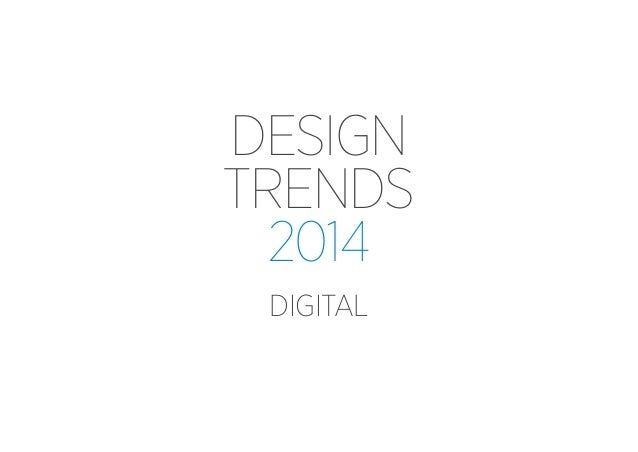 Digital Design Trends 2014