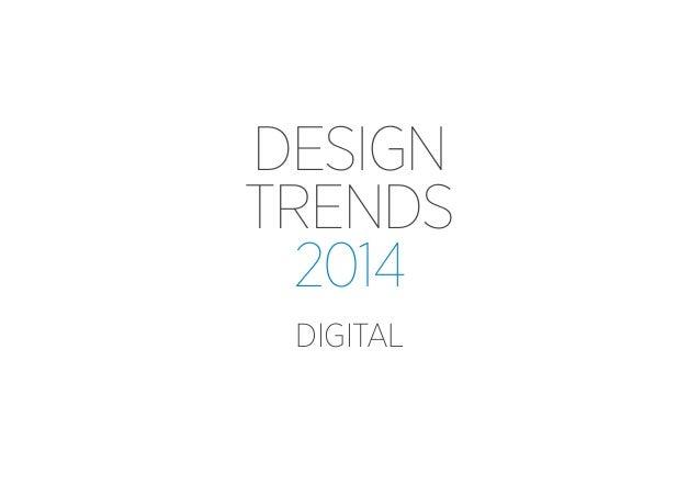 Digital Design Trends 2014