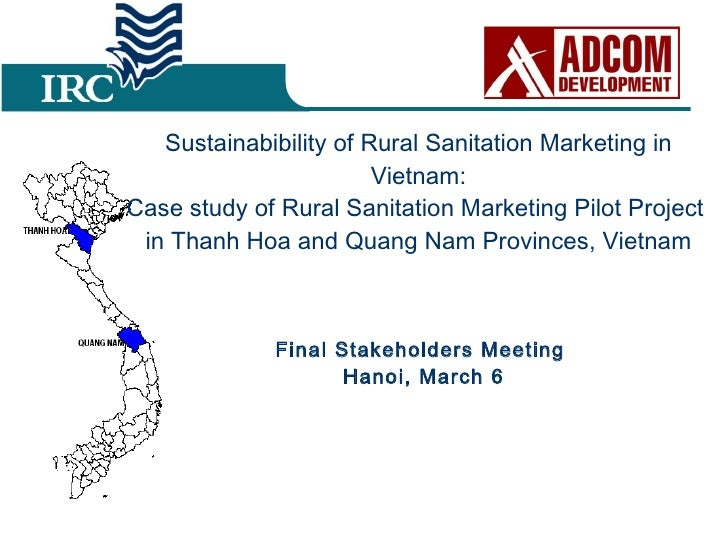 Sustainabibility of Rural Sanitation Marketing in Vietnam: Case study of Rural Sanitation Marketing Pilot Project  in Than...