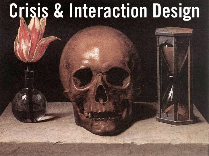 Crisis and Interaction Design