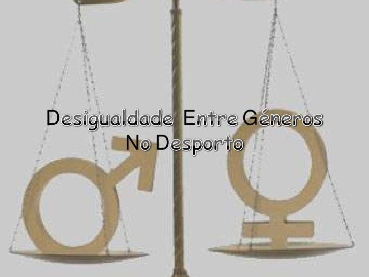 Desigualde entre generos no desporto