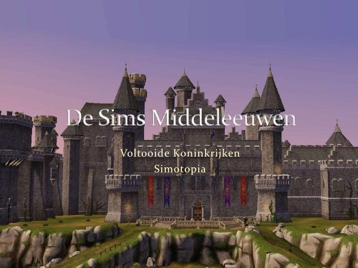 De Sims Middeleeuwen: Voltooide Koninkrijken: Simotopia