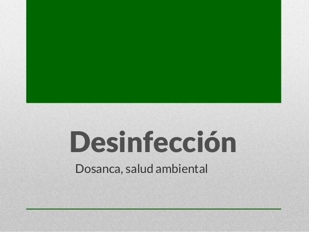 Desinfección Dosanca, salud ambiental