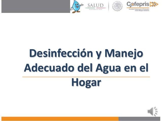 Desinfección y Manejo Adecuado del Agua en el Hogar