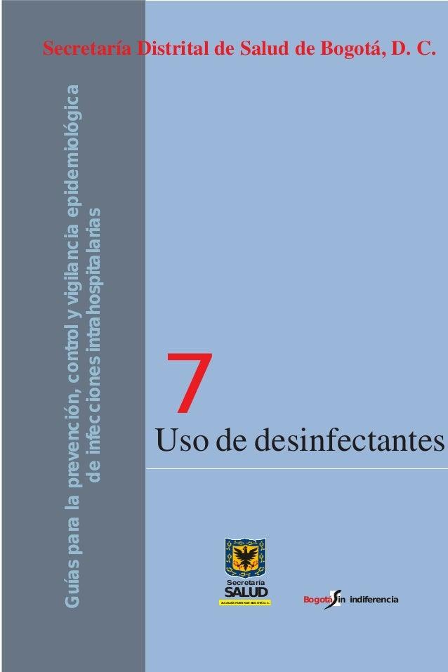 Desinfectantes: Guías para la prevención, control y vigilancia epidemiológica de infecciones intrahospitalarias