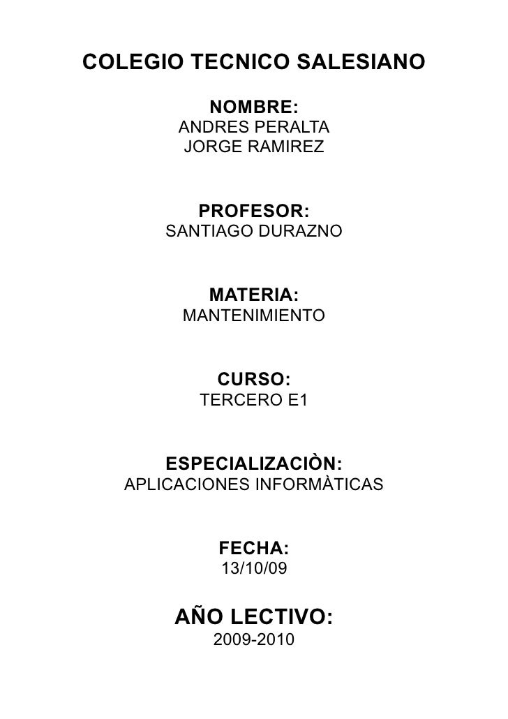COLEGIO TECNICO SALESIANO            NOMBRE:         ANDRES PERALTA         JORGE RAMIREZ             PROFESOR:       SANT...