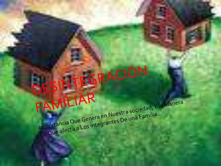 Desintegracion familiar