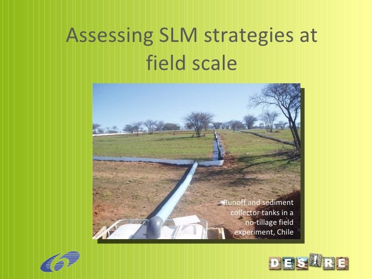 Assessing SLM strategies at field scale Runoff and sediment collector tanks in a no-tillage field experiment, Chile