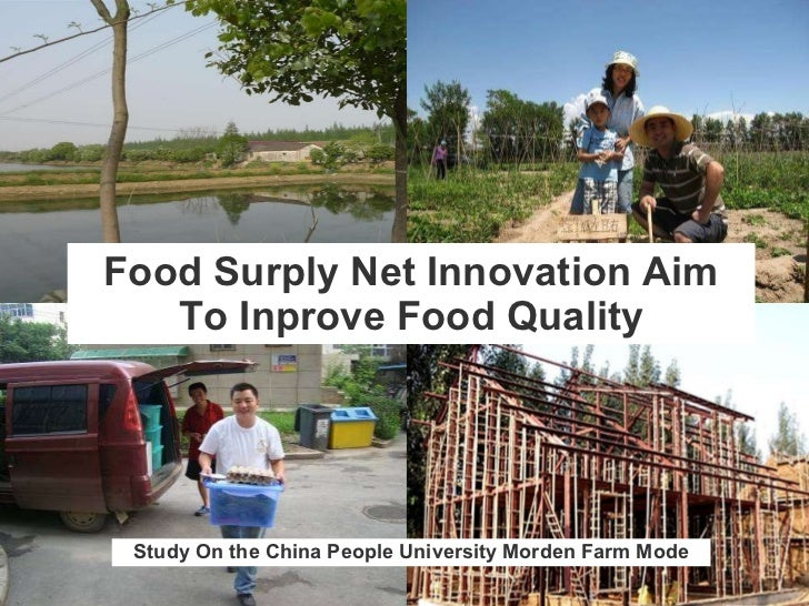 Food Surply Net Innovation Aim To Inprove Food Quality Study On the China People University Morden Farm Mode