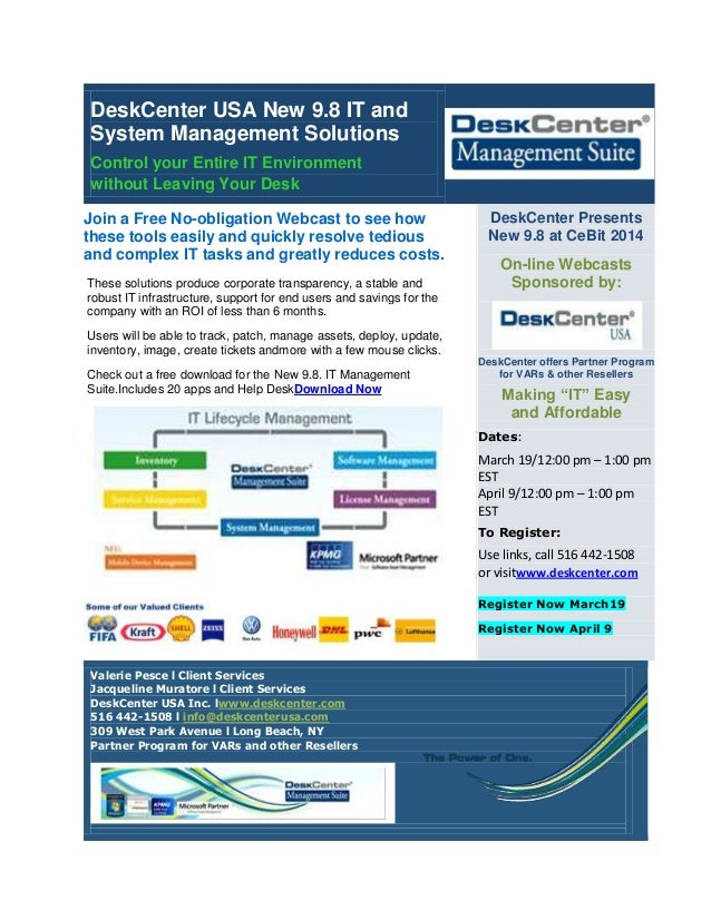 DeskCenter USA New 9.8 IT and System Management Solutions Control your Entire IT Environment without Leaving Your Desk Joi...