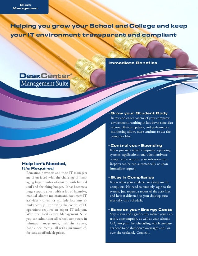 Client Management  Helping you grow your School and College and keep your IT environment transparent and compliant  Immedi...