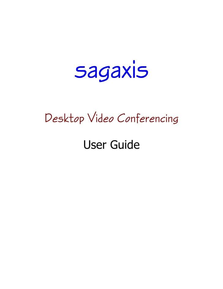 Desktop Video Conferencing         User Guide