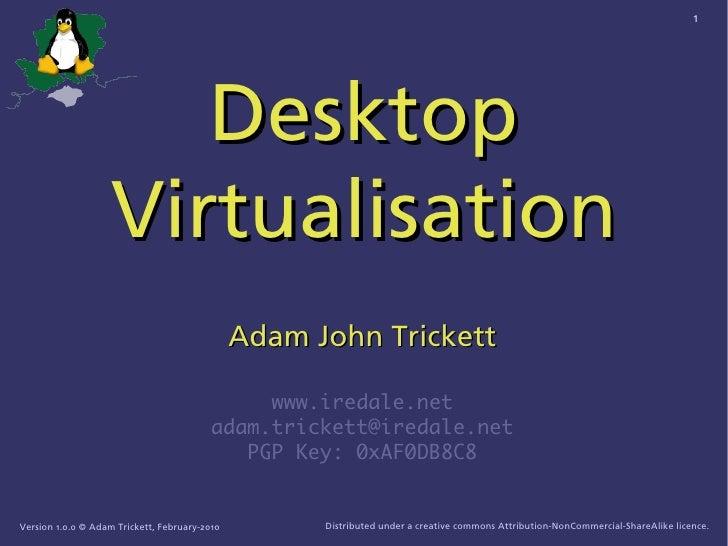 1                            Desktop                     Virtualisation                                                Ada...