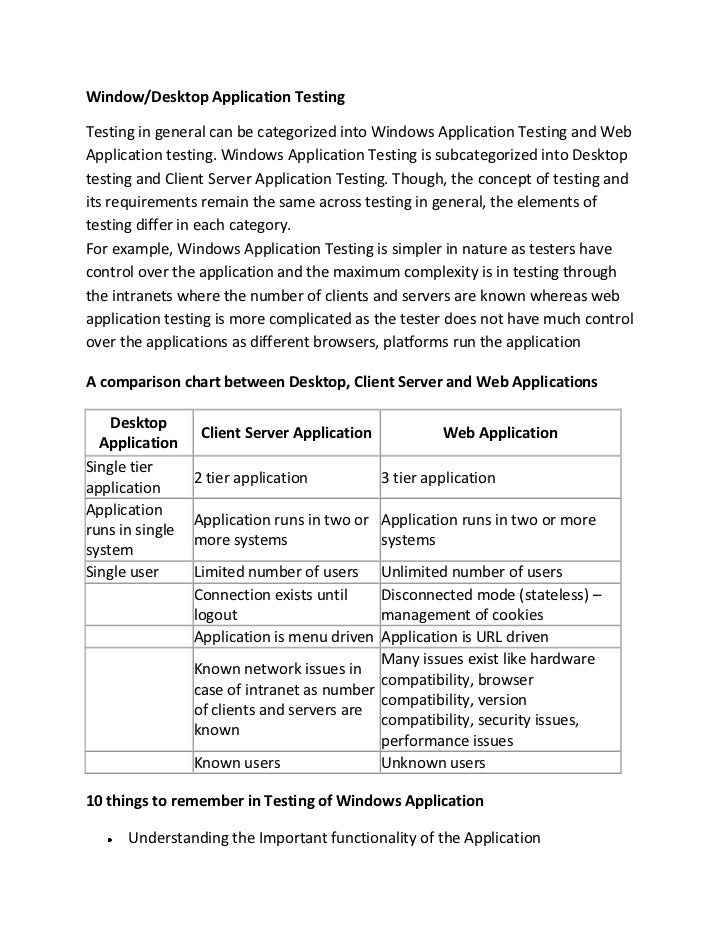 Window/Desktop Application TestingTesting in general can be categorized into Windows Application Testing and WebApplicatio...