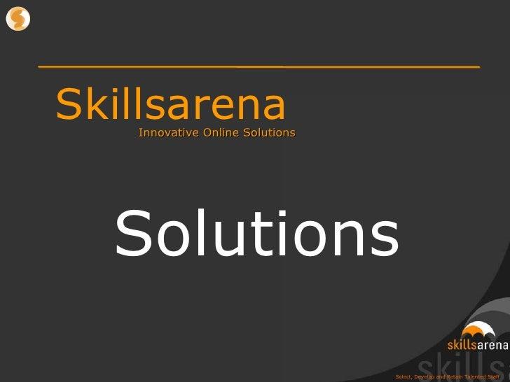 Skillsarena Innovative Online Solutions Solutions