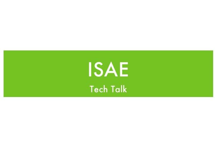 ISAE Tech Talk Keynote