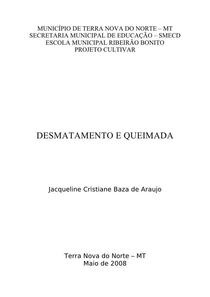 MUNICÍPIO DE TERRA NOVA DO NORTE – MT SECRETARIA MUNICIPAL DE EDUCAÇÃO – SMECD     ESCOLA MUNICIPAL RIBEIRÃO BONITO       ...