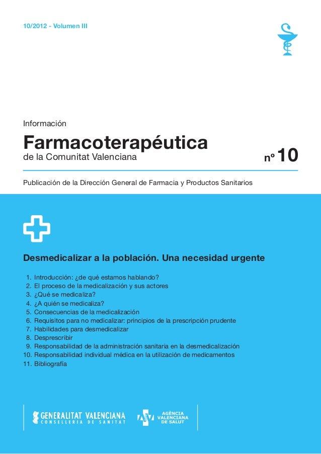 10/2012 - Volumen IIIInformaciónFarmacoterapéuticade la Comunitat Valenciana                                              ...
