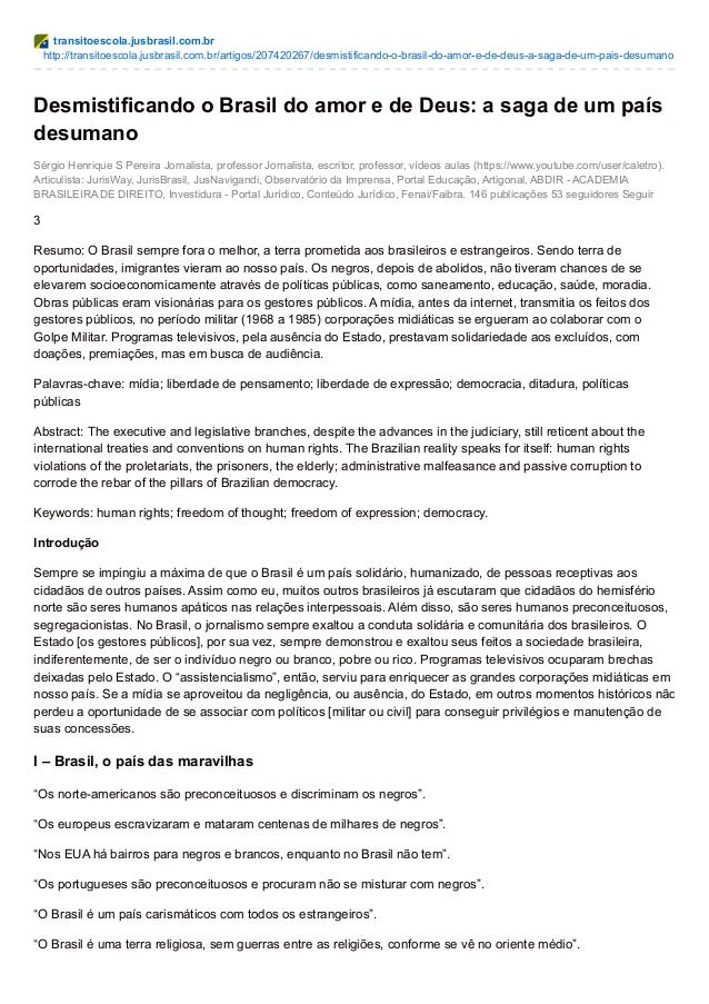 transitoescola.jusbrasil.com.br http://transitoescola.jusbrasil.com.br/artigos/207420267/desmistificando-o-brasil-do-amor-...