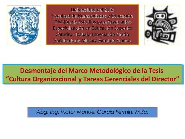 Desmontaje del marco metodológico de la tesis cultura organizacional
