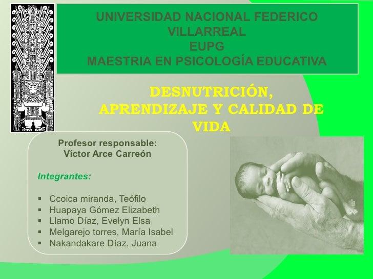 UNIVERSIDAD NACIONAL FEDERICO                        VILLARREAL                           EUPG             MAESTRIA EN PSI...
