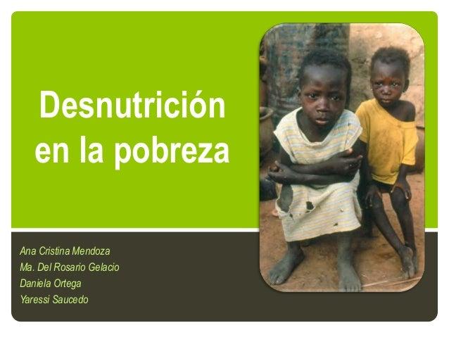 Desnutrición en la pobreza