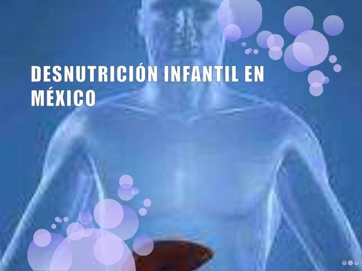 Desnutrición infantil en méxico