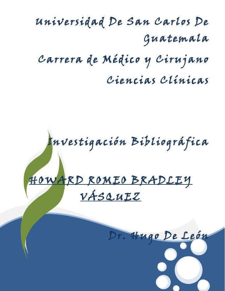 Universidad De San Carlos De                  Guatemala Carrera de Médico y Cirujano            Ciencias Clínicas  Investi...