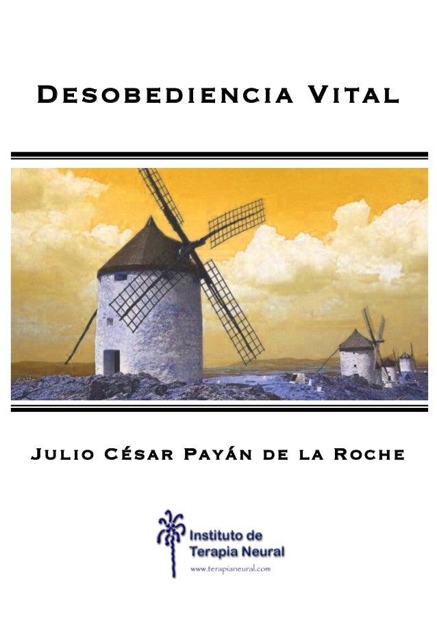 Desobediencia Vital Julio César Payán de la Roche