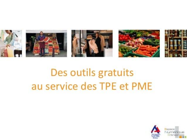 Des outils gratuits au service des TPE et PME