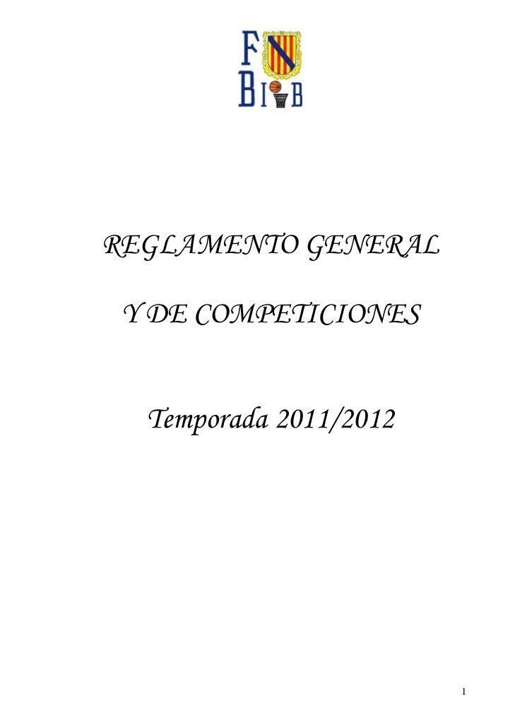 REGLAMENTO GENERAL Y DE COMPETICIONES  Temporada 2011/2012                        1