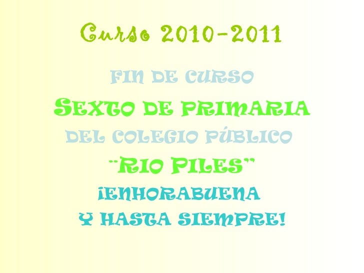 Despedida sexto 2011
