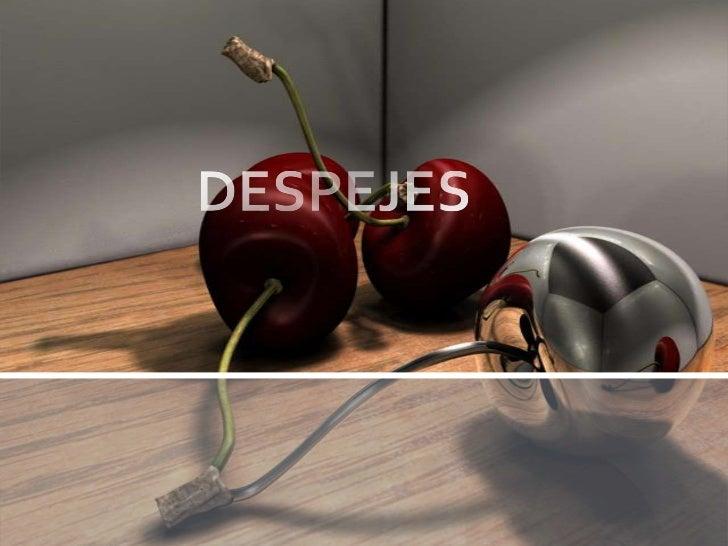 DESPEJES<br />