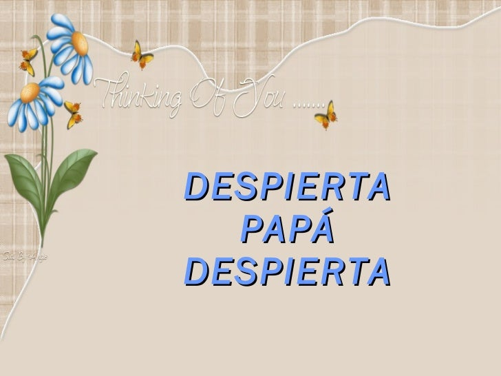 Despierta+papa+despierta