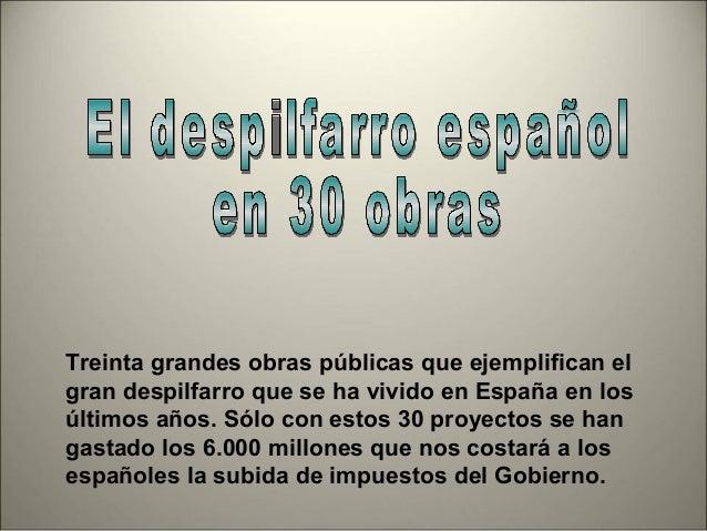 Despilfarro Obras España de jlpaniego