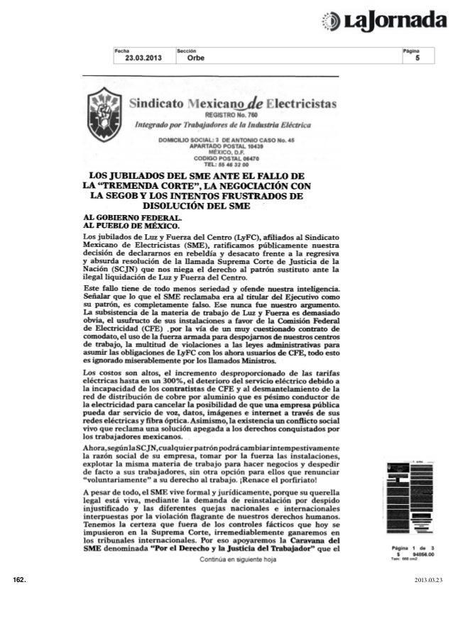 LOS JUBILADOS DEL SME ANTE EL FALLO DE       LA TREMENDA CORTE                  LA NEGOCIACIÓN CON         LA SEGOB Y LOS ...